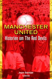 Manchester United: Historien om The Red Devils