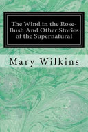 The Wind in the Rose Bush and Other Stories of the Supernatural PDF