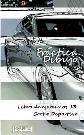 Práctica Dibujo - Libro de ejercicios 13: Coche Deportivo