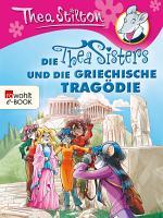 Die Thea Sisters und die griechische Trag  die PDF