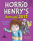 Horrid Henry: Horrid Henry Annual 2017