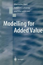 Modelling for Added Value
