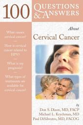 100 Questions & Answers About Cervical Cancer