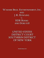 Warner Bros Entertainment Inc J K Rowling V Rdr Books And 10 Does Book PDF