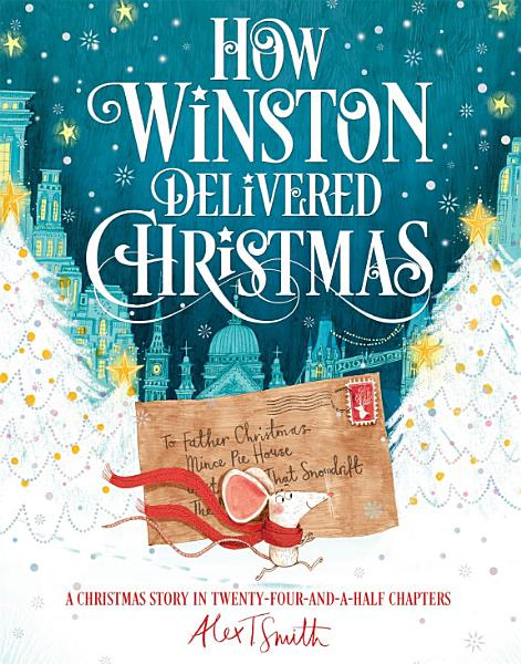 Download How Winston Delivered Christmas Book