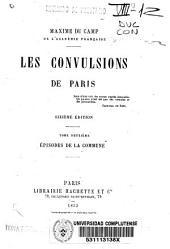 Les convulsions de Paris: Épisodes de la Commune. Tome deuxième, Volume2