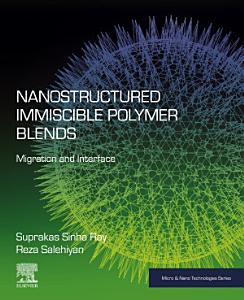 Nanostructured Immiscible Polymer Blends