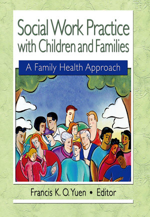 Social Work Practice with Children and Families PDF