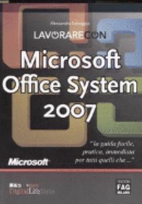 Lavorare con Microsoft Office System 2007 PDF