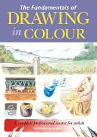The Fundamentals of Drawing in Colour PDF