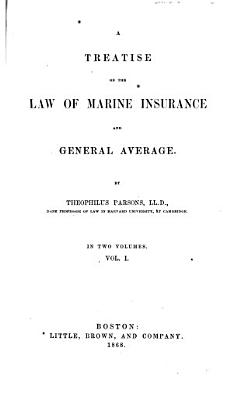 A Treatise on the Law of Marine Insurance and General Average PDF