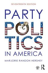 Party Politics in America: Edition 17