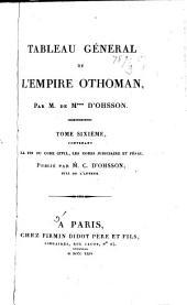 Tableau général de l'empire othoman,: Le fin du Code civil, les Codes judiciaire et pénal