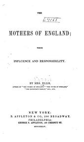 The Mothers of England: Their Influence & Responsibility