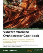VMware vRealize Orchestrator Cookbook