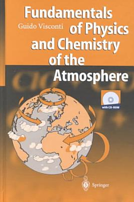 Fundamentals of Physics and Chemistry of the Atmosphere PDF