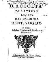 Raccolta di lettere scritte del cardinal Bentivoglio