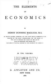 The Elements of Economics: Volume 1