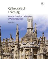 Cathedrals of Learning: Great and Ancient Universities of Western Europe