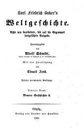 Weltgeschichte: Neuere Geschichte I, Band 9