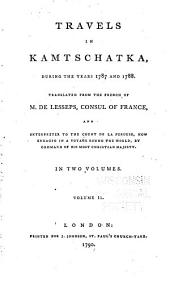 Travels in Kamtschatka, during the years 1787 and 1788: Volume 2