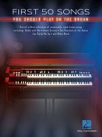 First 50 Songs You Should Play on the Organ PDF