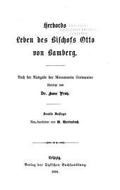 Der Chronik des Bischofs Otto von Freising sechstes und siebentes Buch: Übersetzt von Dr. Horst Kohl, Bände 55-57