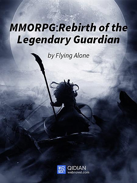 Download MMORPG  Rebirth of the Legendary Guardian 8 Anthology Book