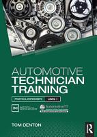 Automotive Technician Training  Practical Worksheets Level 1 PDF