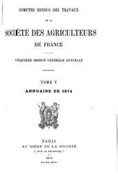 Comptes rendus des travaux de la Société des agriculteurs de France: Volume5