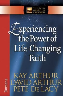 Experiencing the Power of Life Changing Faith PDF