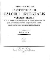 Institutionum calculi integralis: Volumes 1-2