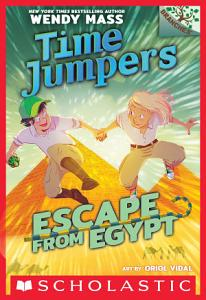 Escape from Egypt  A Branches Book  Time Jumpers  2  PDF