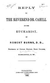 Reply to the Reverend Dr. Cahill on the Eucharist
