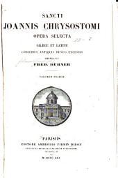 Opera selecta græce et latine emendavit Fred Dübner: Volume 1