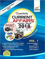 Quarterly Current Affairs - January to March 2018 for Competitive Exams Vol. 1