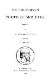 N.F.S. Grundtvigs poetiske skrifter: Del 4