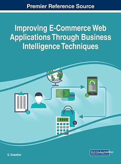 Improving E Commerce Web Applications Through Business Intelligence Techniques PDF