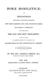 Horae Homileticae: Revelation. Claude's essay on the composition of a sermon. Indexes