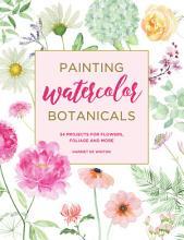 Painting Watercolor Botanicals PDF