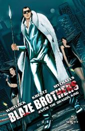 Blaze Brothers No.5 - Enter The Dragon King
