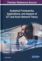 Analytical Frameworks, Applications, and Impacts of ICT and Actor-Network Theory