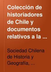 Coleccíon de historiadores de Chile y documentos relativos a la historia nacional: Volumen 15