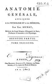 Anatomie générale, appliquée à la physiologie et à la médecine: Volume3