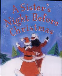 A Sister S Night Before Christmas Book PDF