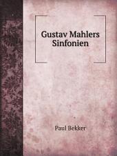 Gustav Mahlers Sinfonien