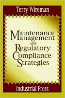 Maintenance Management and Regulatory Compliance Strategies PDF