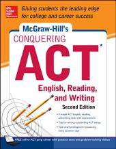 McGraw-Hill's Conquering ACT English Reading and Writing, 2nd Edition: Edition 2