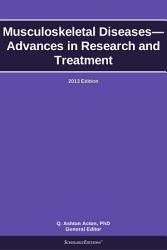 Musculoskeletal Diseases   Advances in Research and Treatment  2013 Edition PDF