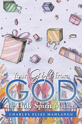 Your Gift from God the Holy Spirit Matters PDF